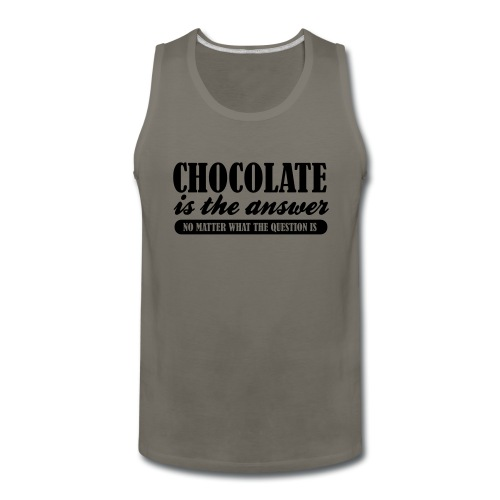 Chocolate is the Answer - Men's Premium Tank