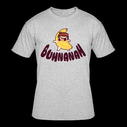 Buhnanah! |Men's| - Men's 50/50 T-Shirt