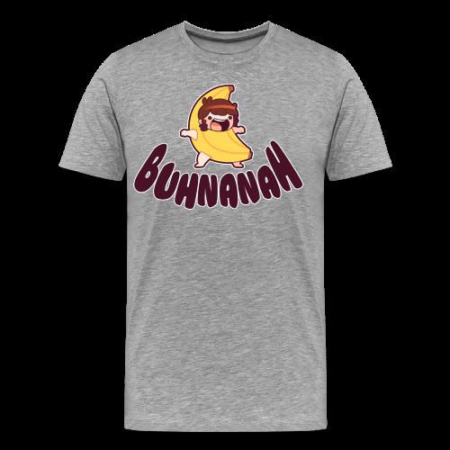 Buhnanah! |Men's| - Men's Premium T-Shirt