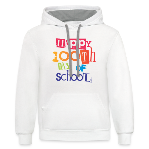 Happy 100th Day of School - Contrast Hoodie