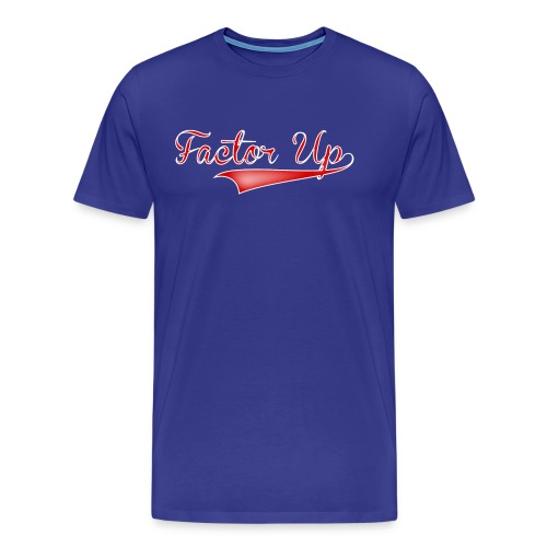 Factor Up - Men's Premium T-Shirt