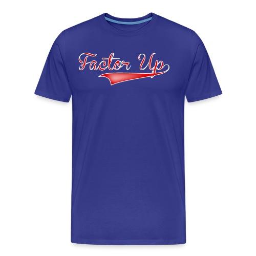 Factor Up - Men's Premium T-Shirt