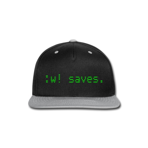 :w! saves - Snap-back Baseball Cap