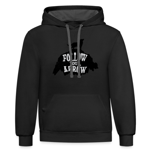 Follow Your Arrow - Contrast Hoodie