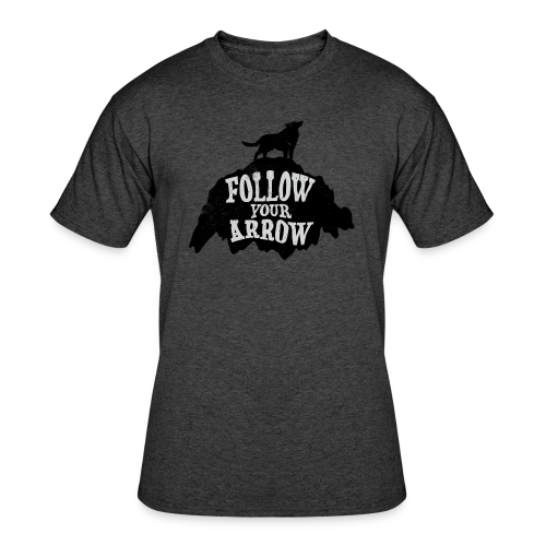Follow Your Arrow - Men's 50/50 T-Shirt