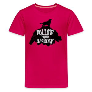 Follow Your Arrow - Kids' Premium T-Shirt