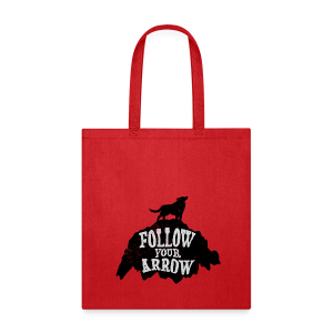 Follow Your Arrow - Tote Bag
