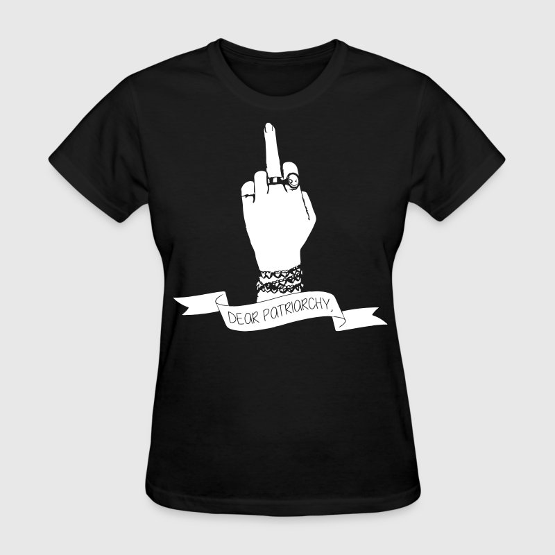 Dear patriarchy - Women's T-Shirt