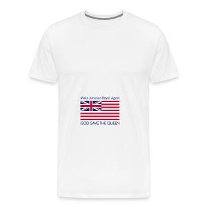 Make America Royal Again - Men's Premium T-Shirt