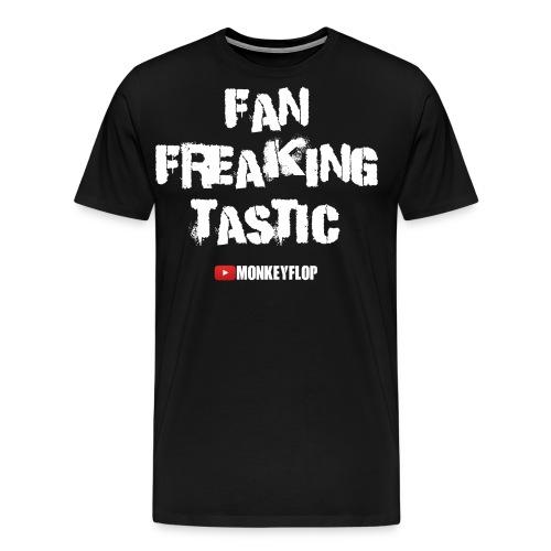 Fan Freaking Tastic - Men's Premium T-Shirt