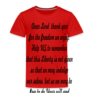 prayer for freedom - Toddler Premium T-Shirt