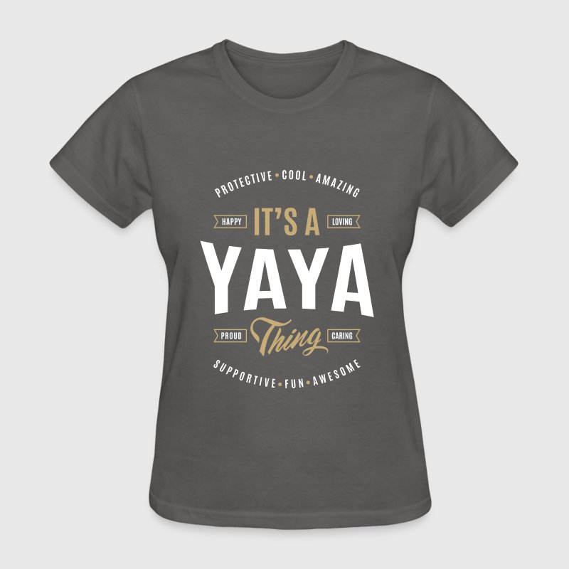 Yaya T-shirts Gifts - Women's T-Shirt