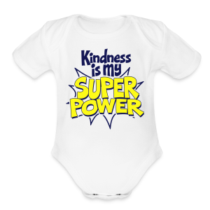Kindness is my Super Power - Short Sleeve Baby Bodysuit