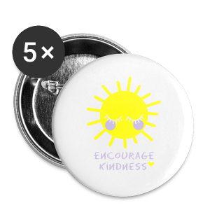 Encourage Kindness with Sun - Small Buttons