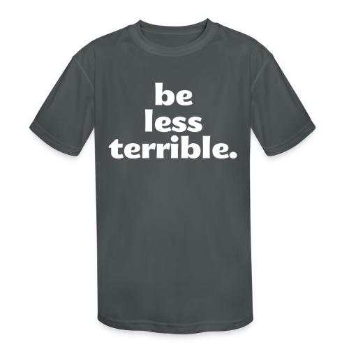 Women's Be Less Terrible Tri-Blend Shirt - Kids' Moisture Wicking Performance T-Shirt
