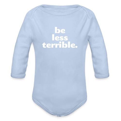 Women's Be Less Terrible Tri-Blend Shirt - Organic Long Sleeve Baby Bodysuit