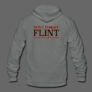 Don't Forget Flint - Unisex Fleece Zip Hoodie by American Apparel