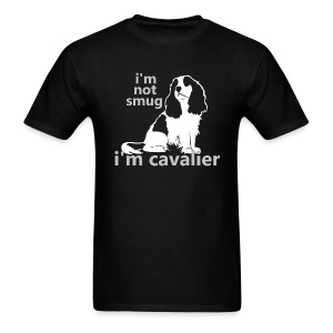 i'm not smug, i'm cavalier - Men's T-Shirt