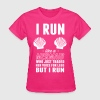 I run like a mermaid who traded her voice for legs T-Shirts - Women's T-Shirt