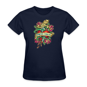 Women's T-Shirt - Great airbrush style tattoo design of thorned golden dagger through the heart with latin Semper Fidelis meaning Always Faithful - the Glorious Charge of Thee US Marine Corps. Get some...oohrah!