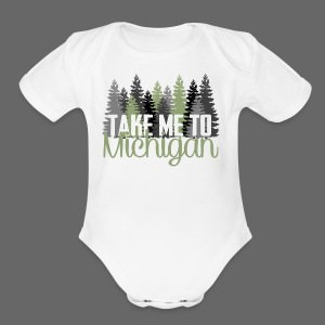 Take Me To Michigan - Short Sleeve Baby Bodysuit