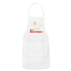 The Dood Abides | Goldendoodle Labardoodle Design - Adjustable Apron