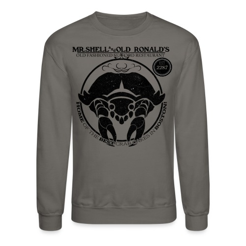 Mr. Shell and Old Ronald's Old Fashioned Seafood Restaurant - Crewneck Sweatshirt