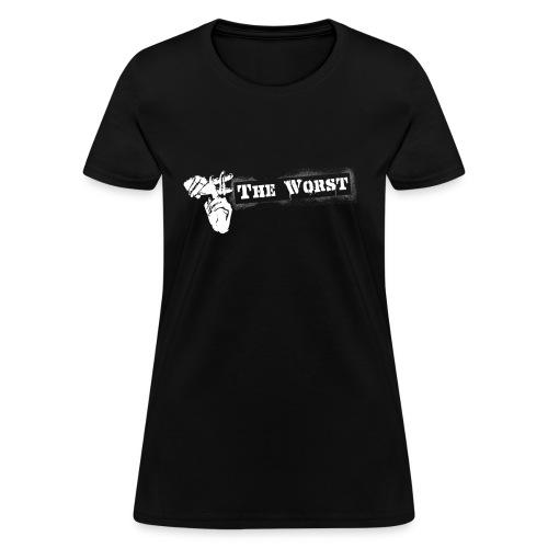 Hashtag The worst  - Women's T-Shirt