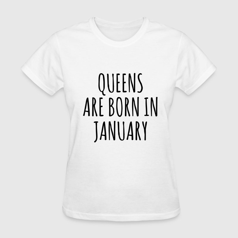 Queen are born in January T-Shirts - Women's T-Shirt