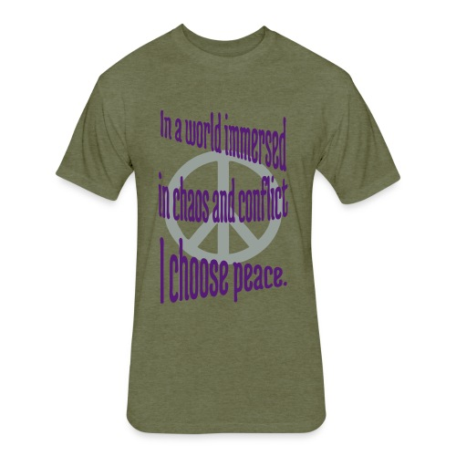 I Choose Peace - Fitted Cotton/Poly T-Shirt by Next Level