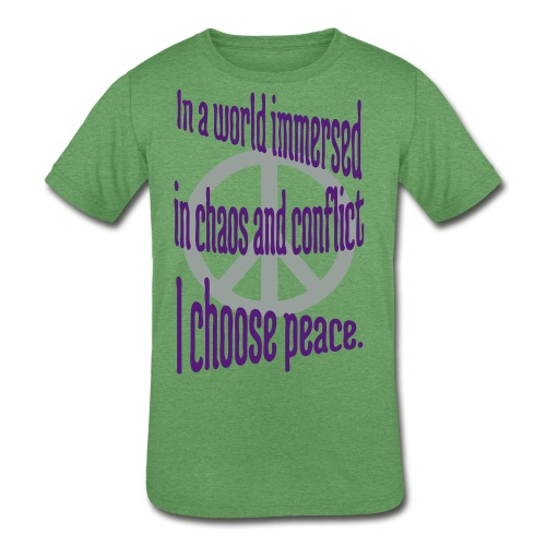 I Choose Peace - Kid's Tri-Blend T-Shirt