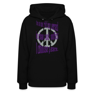 I Choose Peace - Women's Hoodie