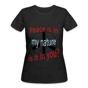 Peace Is in My Nature - Women's 50/50 T-Shirt