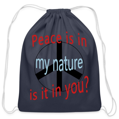 Peace Is in My Nature - Cotton Drawstring Bag