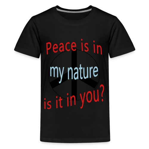 Peace Is in My Nature - Kids' Premium T-Shirt