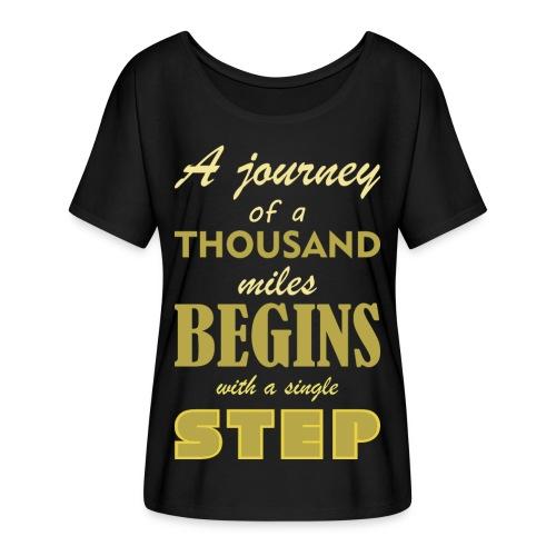 A Journey Of A Thousand Miles - Women's Flowy T-Shirt