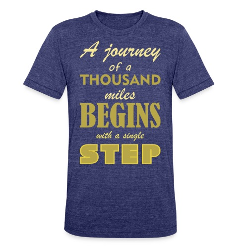A Journey Of A Thousand Miles - Unisex Tri-Blend T-Shirt
