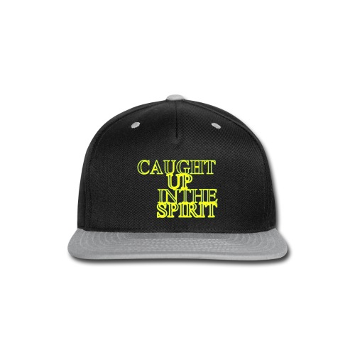 Caught Up in the Spirit - Snap-back Baseball Cap