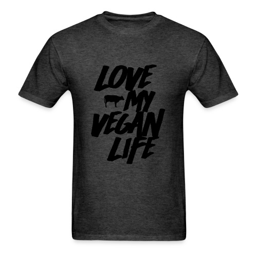 LOVE MY VEGAN LIFE - Men's T-Shirt