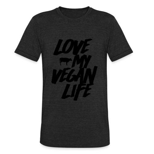 LOVE MY VEGAN LIFE - Unisex Tri-Blend T-Shirt