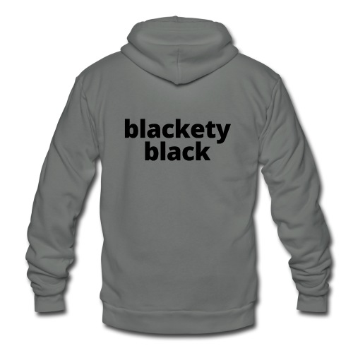 Women's Blackety Black T-Shirt - Unisex Fleece Zip Hoodie