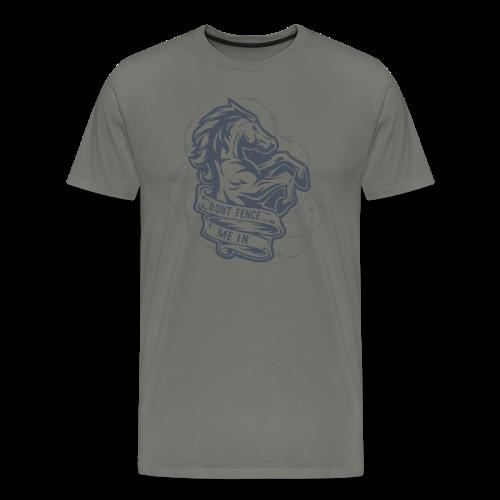 Dont Fence Me In - Men's Premium T-Shirt