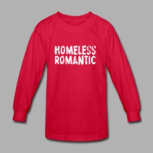 Homeless Romantic - Kids' Long Sleeve T-Shirt