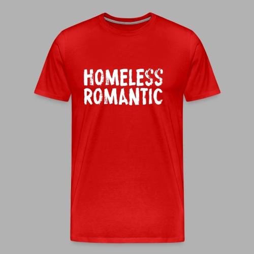 Homeless Romantic - Men's Premium T-Shirt