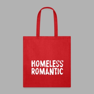 Homeless Romantic - Tote Bag