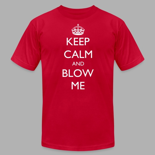 Keep Calm and Blow Me - Men's Fine Jersey T-Shirt