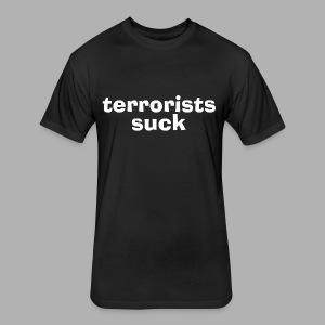 Terrorists Suck - Fitted Cotton/Poly T-Shirt by Next Level