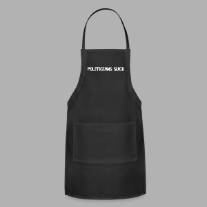 Politicians Suck - Adjustable Apron