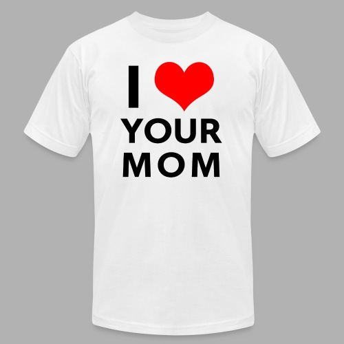 I heart your mom - Men's Fine Jersey T-Shirt