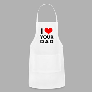 I heart your dad - Adjustable Apron